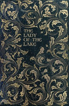 Front cover from The lady of the lake, by Walter Scott, illustrated by Charles Edmund Brock. London, 1904.