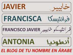 nombres en arabe javier francisca francisco antonio