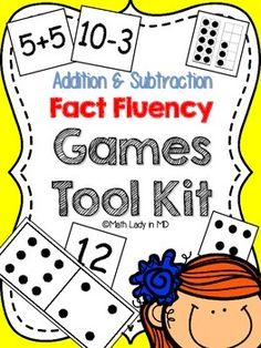 Fact Fluency Games Tool Kit: Addition and... by Math Lady in MD | Teachers Pay Teachers