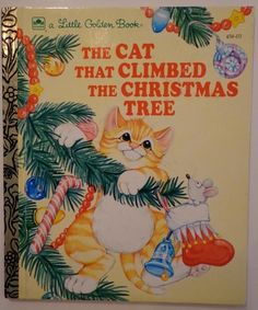 The Cat That Climbed Christmas Tree Little Golden Book Susanne Santoro Whayne