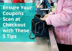 5 Tips to Make Sure Your Coupon Will Be Accepted at Checkout