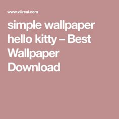 simple wallpaper hello kitty – Best Wallpaper Download