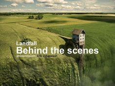 Landfall - Behind the scenes