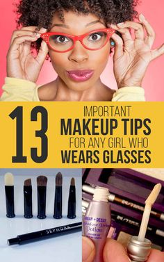 11 Important Makeup Tips For Any Girl Who Wears Glasses