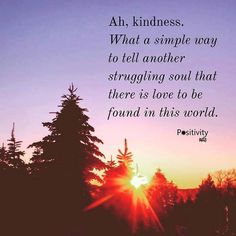 Ah kindness. What a simple way to tell another struggling soul that there is love to be found in this world.#positivitynote http://ift.tt/2hikLGV #upliftingyourspirit