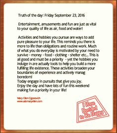 Truth of the day: Friday September 23, 2016  #inspiration #motivation #askmaryellen