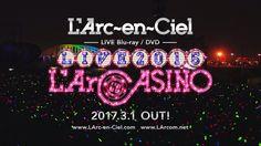 L'Arc-en-Ciel LIVE 2015 L'ArCASINO -Trailer-
