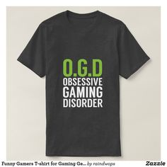 Shop Funny Gamers T-shirt for Gaming Geeks created by raindwops. Gamer Quotes, Gamer Humor, Funny Quotes, Dad To Be Shirts, Couple Shirts, Game Over Quotes, Dnd Shirts, Gamer Boyfriend, Guys 21st Birthday