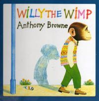 The 93 best favorite books for young readers images on pinterest willy the wimp by anthony browne fandeluxe Image collections