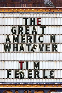 The Great American Whatever by Tim Federle Simon & Schuster Books for Young Readers, 274 pages. Quinn dreamed that . Ya Books, Books To Read, Holden Caulfield, Schuster, Ya Novels, Books For Teens, Coming Of Age, Screenwriting, Book Cover Design