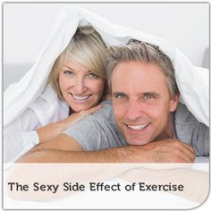 The Sexy Side Effect of Exercise