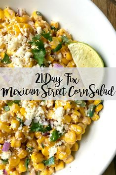 The BEST Summer Salad! This quick and easy 21 Day Fix Mexican Street Corn Salad has all the flavors of the classic on the cob version, but it's portioned perfectly for the FIX (and it's much easier to eat, too! The perfect 21 Day Fix Potluck Salad! Clean Eating Recipes, Clean Eating Snacks, Healthy Dinner Recipes, Mexican Food Recipes, Fixate Recipes, Healthy Eating, 21 Day Fix Quinoa Recipes, Vegan Recipes, Lunch Recipes