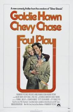Foul Play - 1978 one of my favorite movies in the whole world!!!