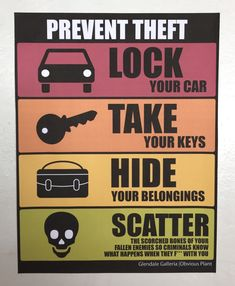We wish these hilariously bizarre anti-theft signs a guy placed in a mall garage were real. | Safety Tips | Someecards