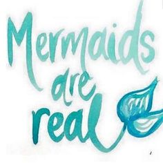 We believe in mermaids and dreams! Repin if you agree and tag your best mermaids!