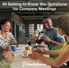 40 Getting to Know You Questions for Company Meetings. Conversation starters to help coworkers strengthen their bonds and improve productivity.