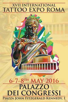 International Tattoo Expo Roma  6 au 8 mai 2016 Palazzo dei Congressi