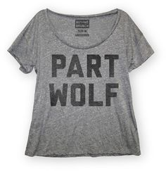 Part Wolf Womens Scoop Neck T-shirt from Buy Me Brunch – Buy Me Brunch