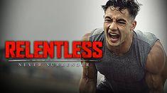RELENTLESS - Best Motivational Video Speeches Compilation (Most Eye Open...