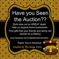 Hurry over to our GOLDEN TREASURES AUCTION .. some items starting at $2 https://www.facebook.com/makeitshineAuctiontime?ref=bookmarks