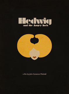 A vintage minimalist poster for John Cameron Mitchell's Hedwig and the Angry Inch Made and submitted by Ben Kling Hedwig Tattoo, Happy Comics, John Cameron Mitchell, Island Movies, Gifts For Hubby, Epic Movie, Culture Shock, Music Artwork, Alternative Movie Posters