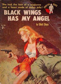 Black Wings Has My Angel novel by Elliot Chaze pulp cover art woman dame pistol gun man danger