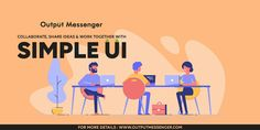 Do you want to make communication among your team members easier and better? Output Messenger will do this magic! Share your work, files, ideas and stay connected with your team & co-workers always. Time Management Tools, Local Area Network, Enterprise Business, Active Directory, Instant Messenger, Browser Support, Instant Messaging, Make Business