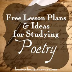 Free Lesson Plans and Ideas for Studying Poetry http://homeschoolgiveaways.com/2014/10/free-lesson-plans-and-ideas-for-studying-poetry/