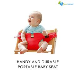 HANDY AND DURABLE PORTABLE BABY SEAT