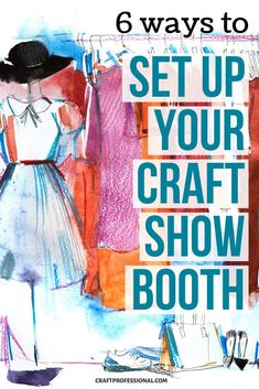 These 6 craft booth designs show popular and effective ways to set up your portable display in a 10 x 10 space. #craftshow #displaybooth #craftprofessional Craft Show Booths, Craft Show Displays, Display Ideas, Selling Crafts Online, Craft Online, Vendor Displays, Store Displays, Booth Design, Design Show
