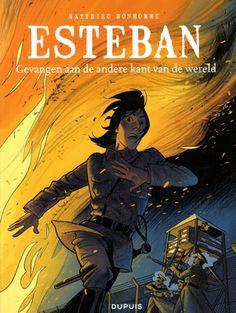Esteban: Gevangen aan de andere kant van de wereld