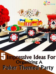 5 Impressive Ideas For Organizing A Poker Themed Party
