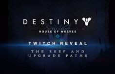 Destiny: House of Wolves Teaser Reveals Reef Social Space and More  #Destiny #Reef #HouseofWolves