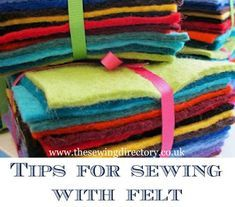 Tips for sewing with felt