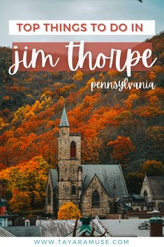 Enjoy the most beautiful fall folliage in Pennsylvania - a perfect day trip from Philadelphia and Washington DC. Explore the town of Jim Thorpe, the Switzerland of America right in the Poconos! #VisitPA #ustravel #philly #pennsylvania