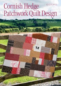 Cornish Hedge Patchwork Quilt Design: Use Up your Fabric Scraps! von Jo Colwill, http://www.amazon.de/dp/B00GTUYU0G/ref=cm_sw_r_pi_dp_3q9Utb06Y6GPF