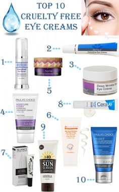 Top Ten Eye Creams-Cruelty Free! We all need this for the summer-the undereye area gets DRY during the summer!