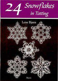 24 Snowflakes in Tatting  by Lene Bjorn