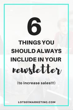 6 things you should always include in your newsletter. Newsletter tips. Can we talk newsletters for a minute? Good! Newsletters have been my bread and butter lately. Seriously, since I've been sending out consistent newsletters for my baby/kids brand, my sales have consistently increased. Every month going up and up. So it only makes sense for me to share the w