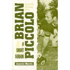 Brian Piccolo A Short Season--one of the few books that I remember reading in high school Brian's Song, Songs, Wake Forest, Japanese American, In High School, True Stories, Seasons, Reading, Bears
