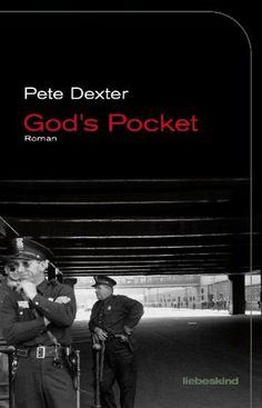 God's Pocket: Roman von Pete Dexter http://www.amazon.de/dp/3935890702/ref=cm_sw_r_pi_dp_qKsJvb00EZRW3