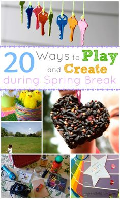Ways to Play during Spring Break #kids #kidscrafts #parenting