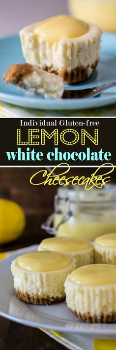 Individual desserts are so in right now! You will love these individual gluten free Lemon White Chocolate Cheesecakes.
