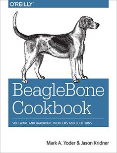BeagleBone Cookbook: Software and Hardware Problems and Solutions - Free eBooks Download