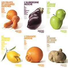 """To fight against food waste, Intermarché, the 3rd largest supermarkets chain in France, decided to sell (30% cheaper) the non-calibrated and imperfect fruits and vegetables: """"the inglorious fruits and vegetables""""."""