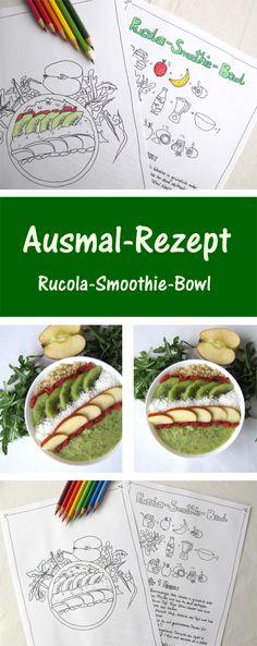 Probiere das lecker Ausmal Rezept für eine Rucola Smoothie Bowl. Oder nutze es einfach nur als Ausmal Seite ;)