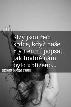 Zivot Quotations, Qoutes, Love List, Story Quotes, Sad Day, Just Smile, True Words, Motto, True Stories