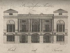 "Birmingham Theatre, Hotel and Tavern, An engraving of Samuel Wyatt's classical façade for the Theatre Royal, New Street, Birmingham, from William Hutton's History of Birmingham. Hutton claimed that Wyatt's additions in 1780 created ""a superb portico…which may cause it to be pronounced ""One of the first theatres in Europe"" From: An History of Birmingham…Fourth Edition, 1781, p 127)., William Hutton"