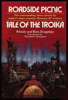 Roadside Picnic / Tale of the Troika by Boris & Arkady Strugatsky Roadside Picnic, Theodore Sturgeon, Richard Powers, Short Novels, Science Fiction Books, The Visitors, A Decade, Still Image, The Book