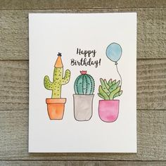 Diy Cards Discover Birthday Greeting Card Watercolor cactus hand painted card succulent watercolor card artist made drawn handmade unique mailable Creative Birthday Cards, Homemade Birthday Cards, Birthday Cards For Her, Bday Cards, Happy Birthday Cards Handmade, Drawn Birthday Cards, Card Ideas Birthday, Etsy Birthday Cards, Handmade Cards